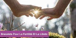 pierres pour la fertilité libido